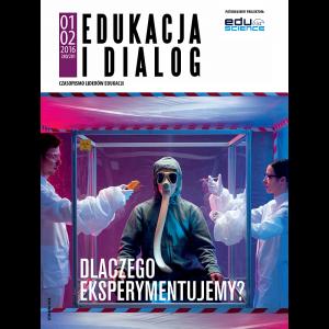Edukacja i Dialog | 01-02/2016